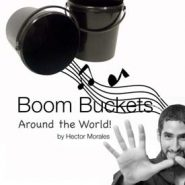Boom Buckets Around The World by Bector Morales